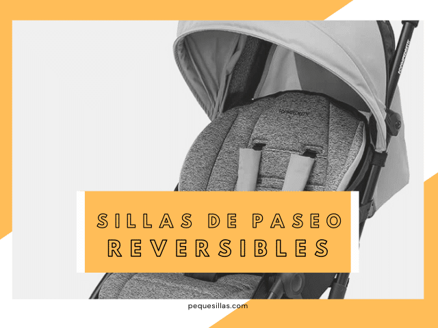 sillas paseo reversibles