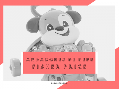 mejores andadores fisher price