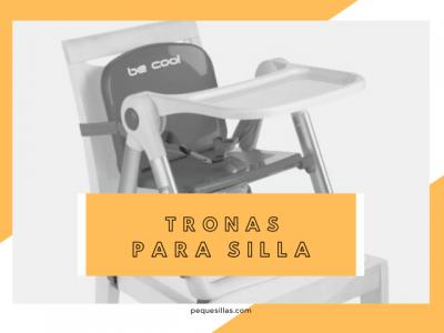 mejores tronas de bebe para silla